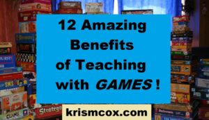 12 Amazing Benefits of Teaching With Games