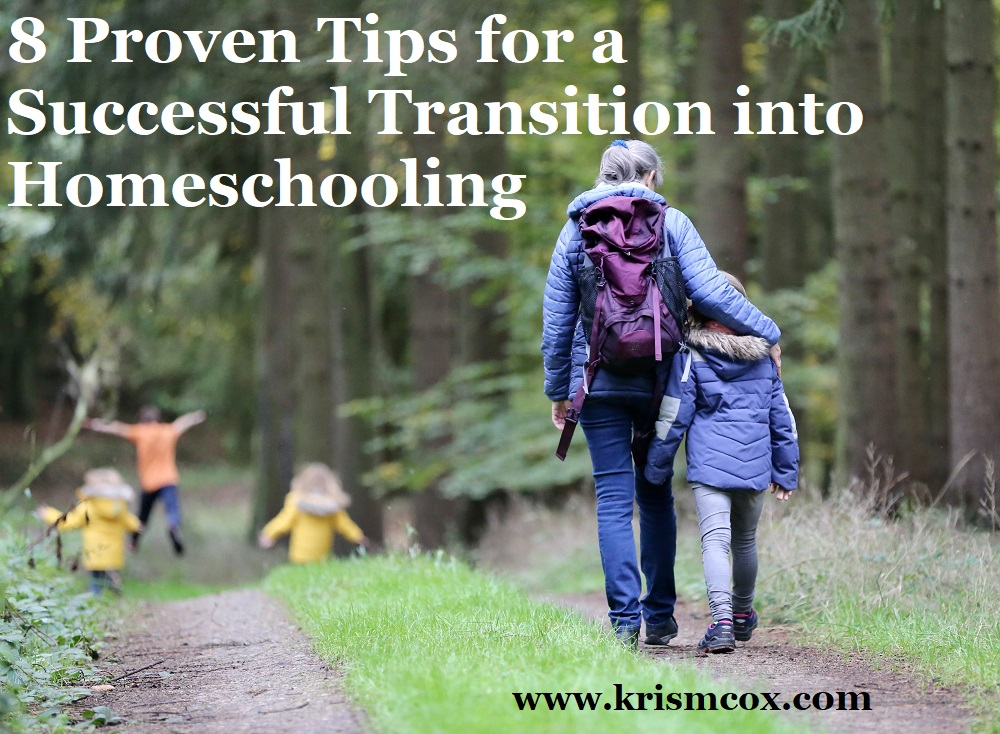 8 Proven Tips for a Successful Homeschool Transition